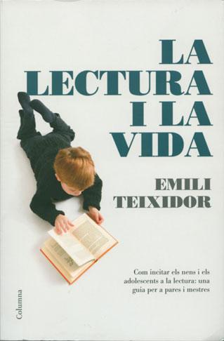'La lectura i la vida', d'Emili Teixidor